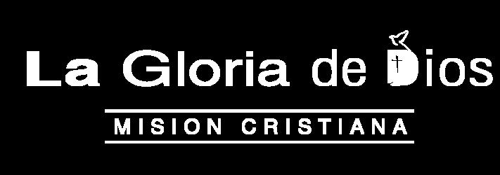 Misión Cristiana La Gloria de Dios